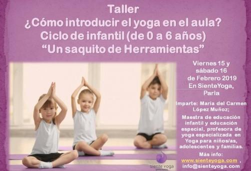 """Taller ¿Cómo introducir el yoga en el aula?Ciclo de infantil (de 0 a 6 años)""""Un saquito de Herramientas"""""""