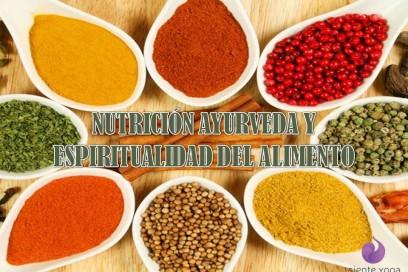 Nutrición ayurveda y espiritualidad del alimento